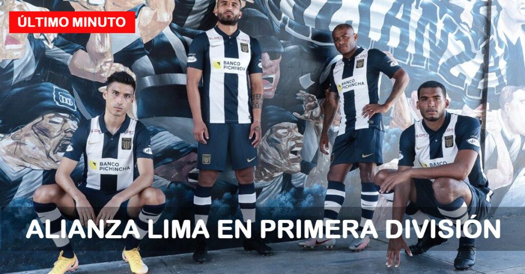 Alianza Lima jugará en Primera División